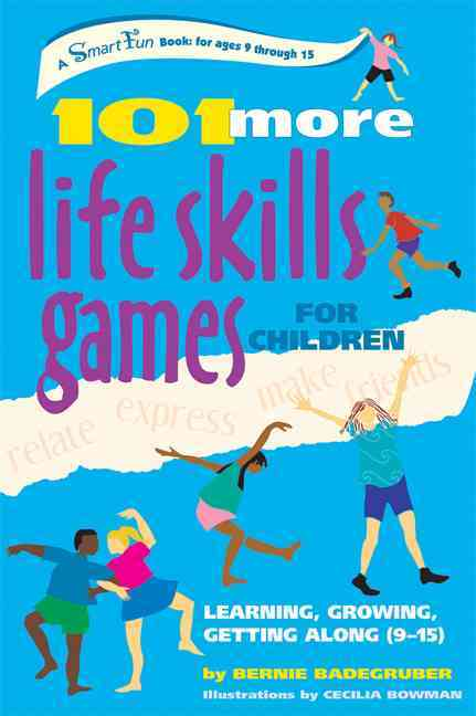 101 More Life Skills Games For Children By Badegruber, Bernie